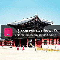 Bộ Phát Wifi 4G Hàn Quốc (Nhận Tại Sân Bay Ở Hàn Quốc) 1 Ngày
