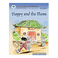 Oxford Storyland Readers Level 12 Happy And The Plums