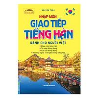 Nhập Môn Giao Tiếp Tiếng Hàn Dành Cho Người Việt