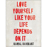 Sách tiếng Anh - Love Yourself Like Your Life Depends On It
