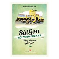 Sài Gòn - Một Thuở Chưa Xa - Những Đồng Tiền Nghiệt Ngã (Tập 1)