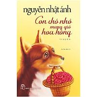 Con Chó Nhỏ Mang Giỏ Hoa Hồng (Tái Bản)