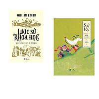 Combo 2 cuốn sách: Lược sử khoa học + Sử ký - II Liệt truyện Hạ