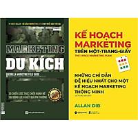 Bộ Sách Marketing Bán Chạy Nhất Mọi Thời Đại - Những Chỉ Dẫn Dễ Hiểu Nhất Cho Bạn Để Có Một Kế Hoạch Marketing Hiệu Quả ( Marketing Du Kích + Kế Hoạch Marketing Trên Một Trang Giấy ) tặng kèm bookmark Sáng Tạo