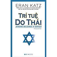 Trí Tuệ Do Thái (Tái Bản)