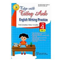 Tập Viết Tiếng Anh Lớp 4 - Tập 2 (Theo Chương Trình Thí Điểm)