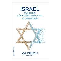 Israel Mảnh Đất Của Những Phát Minh Vì Con Người - Tặng Kèm Sổ Tay