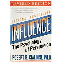 Influence: The Psychology of Persuasion (Collins Business Essentials) (Revised Edition)
