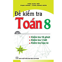 Đề Kiểm Tra Toán Lớp 8 (Tập 2)