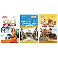 Combo Tủ sách lịch sử - Các công thần trong lịch sử Việt Nam (Bộ 3 cuốn)