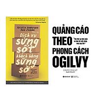 Combo Sách Marketing - Bán Hàng : Dịch Vụ Sửng Sốt Khách Hàng Sững Sờ + Quảng Cáo Theo Phong Cách Ogilvy