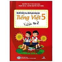 Bộ Đề Kiểm Tra, Đánh Giá Năng Lực Tiếng Việt 5/2