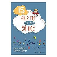 Sách - 15 cách giúp trẻ tư duy số học