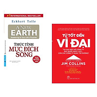 Combo 2 cuốn : Từ Tốt Đến Vĩ Đại - Jim Collins + Thức Tỉnh Mục Đích Sống (Tái Bản)