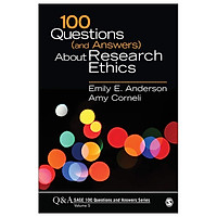 100 Questions (And Answers) About Research Ethics (SAGE 100 Questions And Answers)