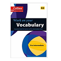 Collins Work On Your Vocabulary- Pre- Intermediate