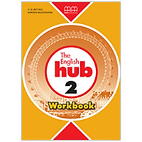 The English Hub 2 Workbook ( British Edition )