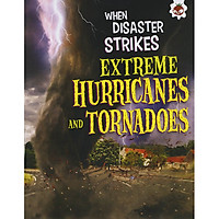 When disaster strikes : Extreme Hurricanes and Tornados
