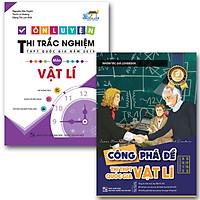 Combo sách ôn luyện thi trắc nghiệm THPT quốc gia năm 2019 môn Vật lý  - Công phá đề thi THPT quốc gia năm 2019 môn  Vật lý