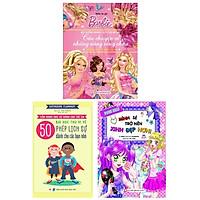 Bộ Sách Dành Cho Bé Gái Từ 6 -9 Tuổi: Barbie Dũng Cảm Thực Hiện Ước Mơ + Mình Sẽ Trở Nên Xinh Đẹp Hơn + 50 Bài Học Thú Vị Về Phép Lịch Sự Dành Cho Các Bạn Nhỏ (Bộ 3 Cuốn)