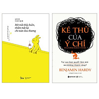 Combo Sách : Mở Mắt Thấy Buồn, Nhắm Mắt Lại Chỉ Toàn Đau Thương + Kẻ Thù Của Ý Chí