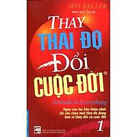 Sách - Thay Thái Độ Đổi Cuộc Đời 1