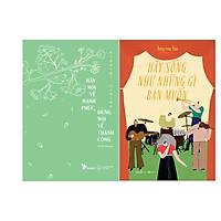 Combo 2 Cuốn Sách: Hãy nói về hạnh phúc , đừng nói về thành công + Hãy sống như những gì bạn muốn