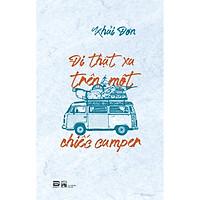 Đi Thật Xa Trên Một Chiếc Camper