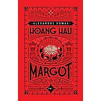 Sách - Hoàng Hậu Margot