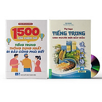 Combo 2 sách: 1500 Câu chém gió tiếng Trung thông dụng nhất + Tự Học Tiếng Trung Cho Người Mới Bắt Đầu+ DVD