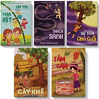 Combo 5 cuốn sách cho bé ( Sự tích cây khế, cây tre trăm đốt, tấm cám, thạch sanh, sự tích chú cuội)