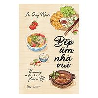 Bếp Ấm Nhà Vui - Thương Món Ăn Nam Bộ