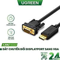 Dây chuyển đổi DisplayPort sang VGA hỗ trợ phân giải 1920x1200, dài 1-3m UGREEN DP105  - Hàng chính hãng