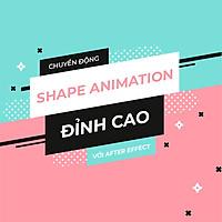Tick Edu - Chuyển Động Shape Animation Đỉnh Cao Với After Effect
