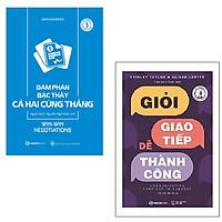 Bộ 2 cuốn:  Giỏi Giao Tiếp Dễ Thành Công - Đàm Phán Bậc Thầy Cả Hai Cùng Thắng