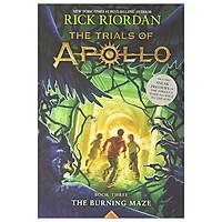 The Trials Of Apollo Book 3: The Burning Maze