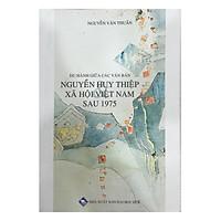 Du hành giữa các văn bản - Nguyễn Huy Thiệp xã hội Việt Nam sau 1975