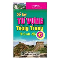 Sổ Tay Từ Vựng Tiếng Trung Trình Độ C