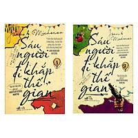 Combo New York Times Bestseller: Sáu Người Đi Khắp Thế Gian (Tập 1 + 2) - Tiểu Thuyết Giang Hồ Tái Hiện Mọi Khía Cạnh Đời Sống Hiện Đại / Tặng Kèm Móc Khóa Du Ký