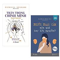 Combo Sách Kỹ Năng Sống BESTSELLER: Trân Trọng Chính Mình + Người Nhạy Cảm - Món Quà Hay Lời Nguyền / Thấu hiểu để đồng cảm với bản thân nhiều hơn