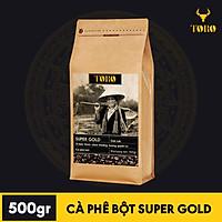 [500GR] Cà Phê Bột SUPER GOLD – Hương vị béo thơm, chua thoảng nhẹ nhàng, hương thơm quyến rũ –Cà phê pha phin thật 100% nguyên chất không pha trộn – TORO COFFEE – TORO FARM