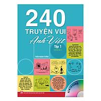 240 Truyện Vui Anh - Việt - Tập 1 (Tái Bản 2019)
