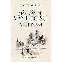 Mấy Vấn Đề Văn Học Sử Việt Nam
