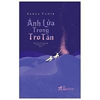 Sách - Ánh Lửa Trong Tro Tàn (tặng kèm bookmark thiết kế)