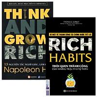 Combo sách 13 Nguyên Tắc Nghĩ Giàu Làm Giàu - Think And Grow Rich + Rich Habit - Thói Quen Thành Công Của Những Triệu Phú Tự Thân (Bộ 2 Cuốn)