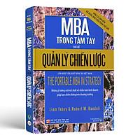 Quản Lý Chiến Lược MBA Trong Tầm Tay - The Portable MBA In Strategy