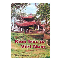 Kiến Trúc Cổ Việt Nam