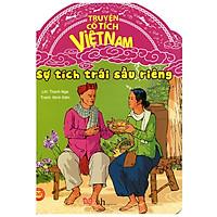 Truyện Cổ Tích Việt Nam - Sự Tích Trái Sầu Riêng (Tái Bản)