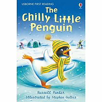 Usborne First Reading Level Two: The Chilly Little Penguin