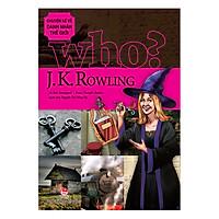 Chuyện Kể Danh Nhân Thế Giới - J.K.Rowling